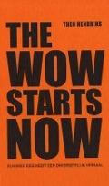Bekijk details van The wow starts now