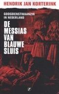 Bekijk details van De Messias van Blauwe Sluis