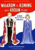 Bekijk details van Waarom de koning geen kroon draagt en andere weetjes over het koningshuis