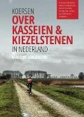 Bekijk details van Koersen over kasseien & kiezelstenen in Nederland