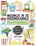 Bekijk details van Wegwijs in de voedingsjungle