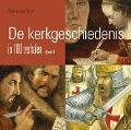 Bekijk details van De kerkgeschiedenis in 100 verhalen; Deel 1