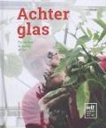 Bekijk details van Achter glas