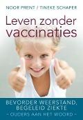 Bekijk details van Leven zonder vaccinaties
