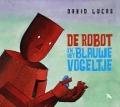 Bekijk details van De robot en het blauwe vogeltje