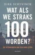 Bekijk details van Wat als we straks 100 worden?