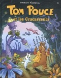 Bekijk details van Tom Pouce et les Cracasseurs