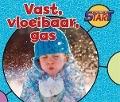 Bekijk details van Vast, vloeibaar, gas