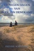Bekijk details van De negen dagen van Dirk Jan Denekamp