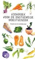 Bekijk details van Kookboek voor de onstuimige moestuinier