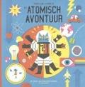 Bekijk details van Het atomisch avontuur