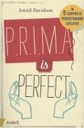 Bekijk details van P.r.i.m.a. is perfect!