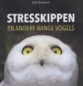 Bekijk details van Stresskippen en andere bange vogels