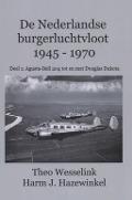 Bekijk details van De Nederlandse burgerluchtvloot 1945-1970; Deel 1