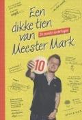 Bekijk details van Een dikke tien van Meester Mark
