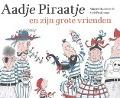 Bekijk details van Aadje Piraatje en zijn grote vrienden