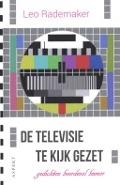 Bekijk details van De televisie te kijk gezet