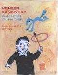 Bekijk details van Meneer Kandinsky was een schilder