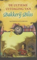Bekijk details van De ultieme uitdaging van Bakkerij Bliss