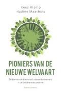 Bekijk details van Pioniers van de nieuwe welvaart