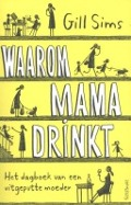 Bekijk details van Waarom mama drinkt