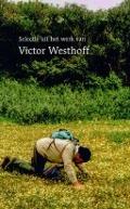 Bekijk details van Selectie uit het werk van Victor Westhoff