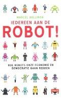 Bekijk details van Iedereen aan de robot!
