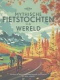 Bekijk details van Mythische fietstochten in de wereld