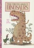 Bekijk details van The  truth about dinosaurs