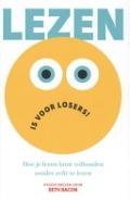 Bekijk details van Lezen is voor losers!