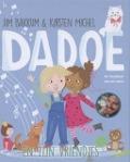 Bekijk details van Dadoe en zijn vriendjes