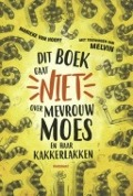 Bekijk details van Dit boek gaat niet over mevrouw Moes en haar kakkerlakken