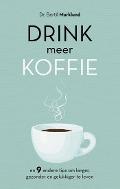 Bekijk details van Drink meer koffie