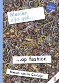 Bekijk details van Meiden zijn gek... op fashion