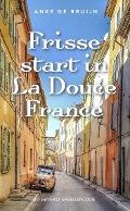 Bekijk details van Frisse start in La Douce France