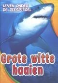 Bekijk details van Grote witte haaien