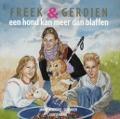 Bekijk details van Freek & Gerdien, een hond kan meer dan blaffen