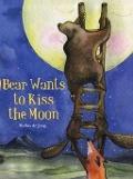 Bekijk details van Bear wants to kiss the moon