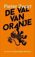 Bekijk details van De val van Oranje, en hoe we weer kunnen herrijzen