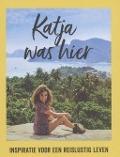 Bekijk details van Katja was hier
