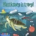 Bekijk details van Plasticsoep is troep!