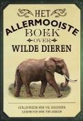 Bekijk details van Het allermooiste boek over wilde dieren