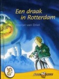 Bekijk details van Een draak in Rotterdam