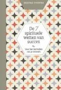 Bekijk details van De 7 spirituele wetten van succes: voor het vervullen van je dromen