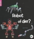 Bekijk details van Robot of dier?