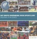 Bekijk details van Het grote ideeënboek voor sportclubs