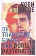 Bekijk details van De tragische eindes van Boris Bastarache