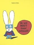 Bekijk details van Ik wil NIET naar school!!