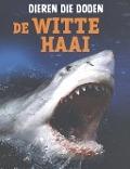 Bekijk details van De witte haai
