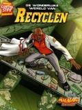 Bekijk details van De wonderlijke wereld van recyclen